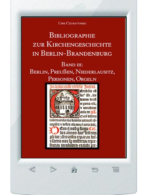 E-Book Uwe Czubatynski Bibliographie zur Kirchengeschichte in Berlin-Brandenburg