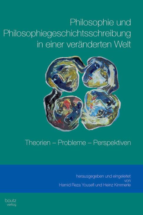 Philosophie und Philosophiegeschichtsschreibung in einer veränderten Welt