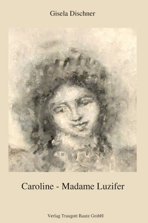 Gisela Dischner - Madame Luzifer