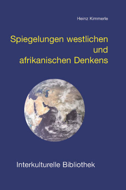 Spiegelungen westlichen und afrikanischen Denkens