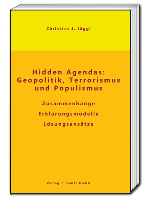 Christian J. Jäggi - Hidden Agendas