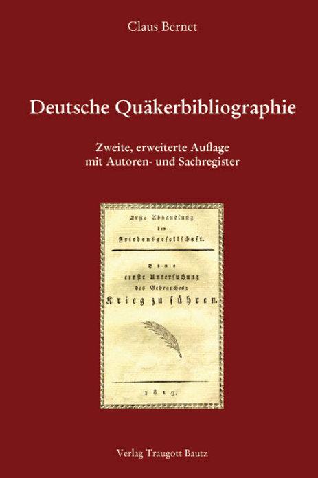 Claus Bernet - Deutsche Quäkerbibliographie.