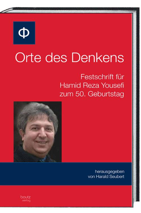 Harald Seubert (Hrsg.) Orte des Denkens