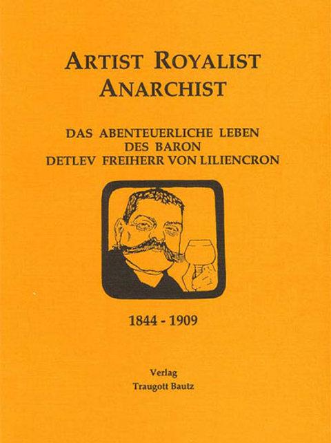 Artist, Royalist, Anarchist.
