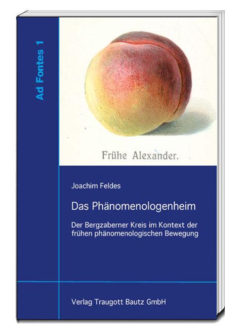 Joachim Feldes - Das Phänomenologenheim