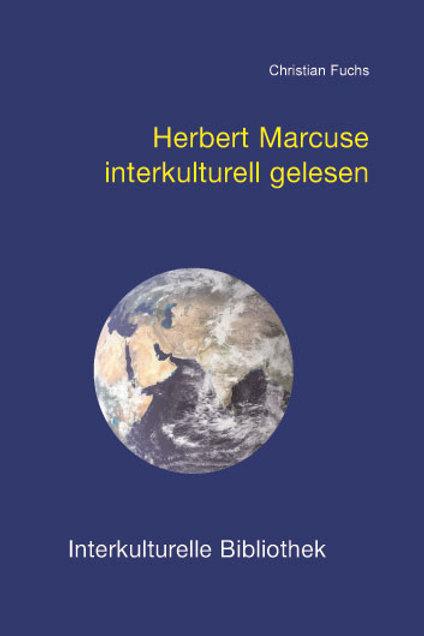 Herbert Marcuse interkulturell gelesen