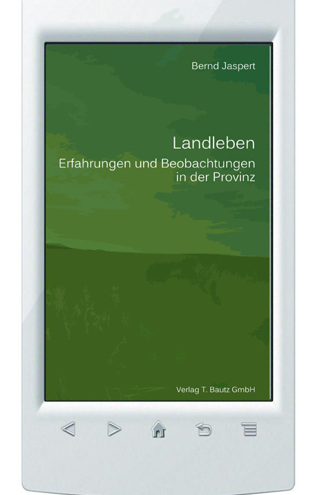 E-Book Bernd Jaspert  - Landleben