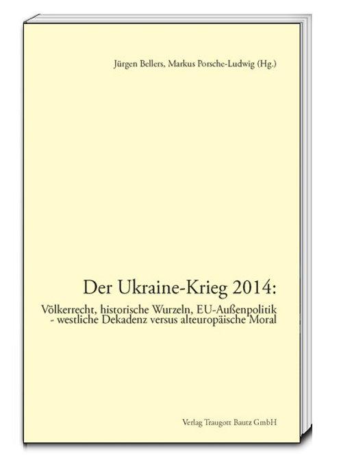 Jürgen Bellers, Markus Porsche-Ludwig - Der Ukraine-Krieg 2014