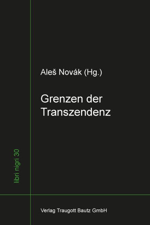 Aleš Novák - Grenzen der Transzendenz