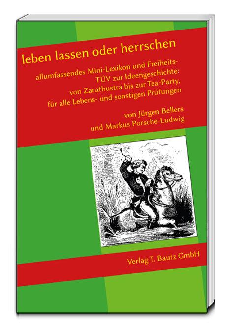 Jürgen Bellers und Markus Porsche-Ludwig - leben lassen oder herrschen