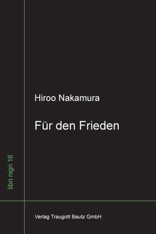Hiroo Nakamura - Für den Frieden