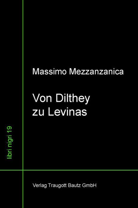 Massimo Mezzanzanica - Von Dilthey zu Levinas