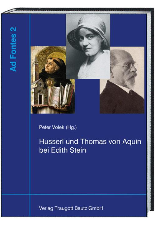 Peter Volek (Hg.) Husserl und Thomas von Aquin bei Edith Stein