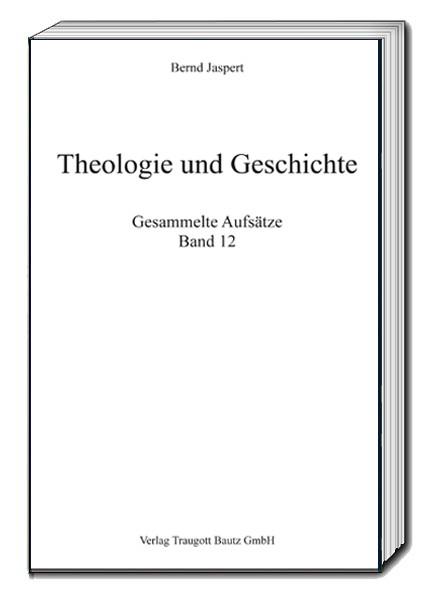 Theologie und Geschichte