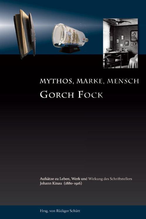 Gorch Fock – Mythos, Marke, Mensch