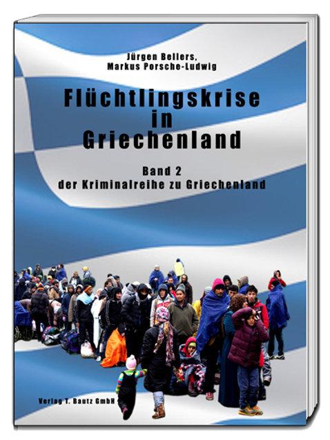 Jürgen Bellers, Markus Porsche-Ludwig - Flüchtlingskrise in Griechenland