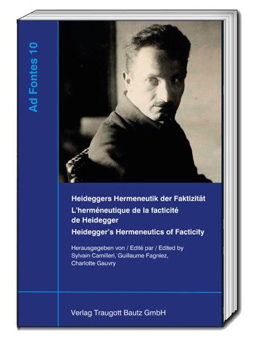 Sylvain Camilleri, Guillaume Fagniez, Charlotte Gauvry (Hg.) Heideggers ....