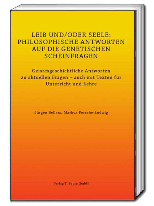 Jürgen Bellers, Markus Porsche-Ludwig LEIB UND/ODER SEELE