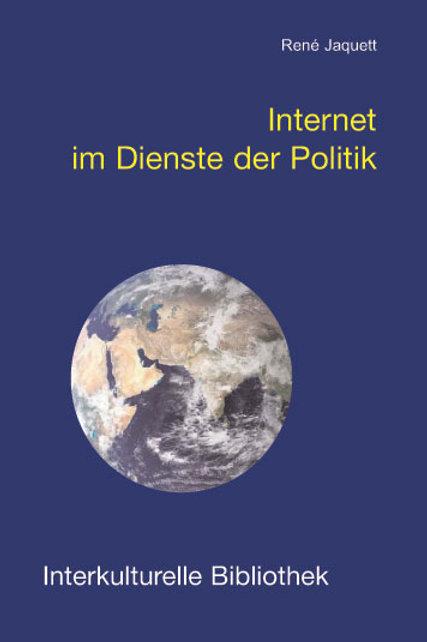 Internet im Dienste der Politik