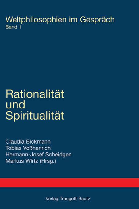 Rationalität und Spiritualität