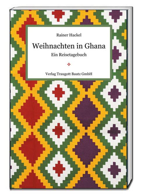Rainer Hackel - Weihnachten in Ghana