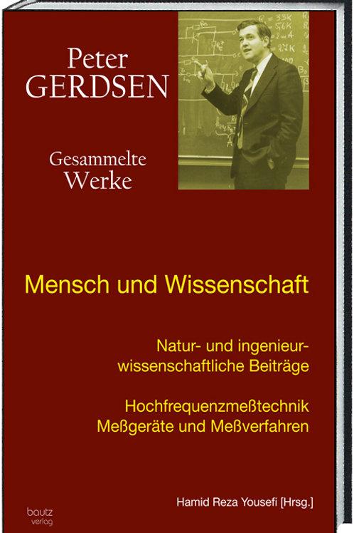 """""""Mensch und Wissenschaft"""" Natur- und ingenieurwissenschaftliche Beiträge"""