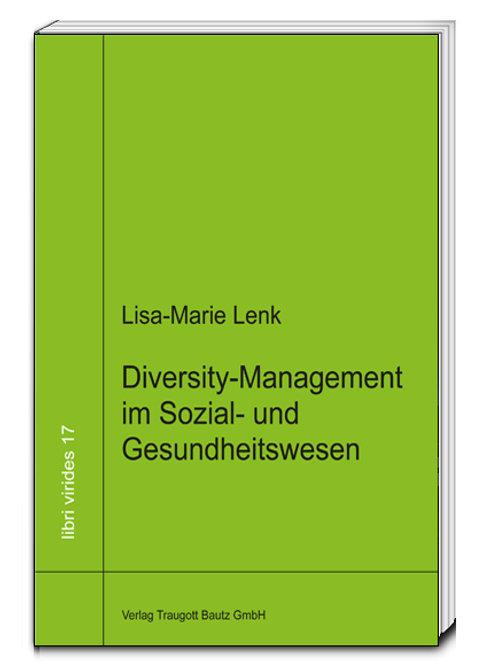 Lisa-Marie Lenk-Diversity-Management im Sozial- und Gesundheitswesen