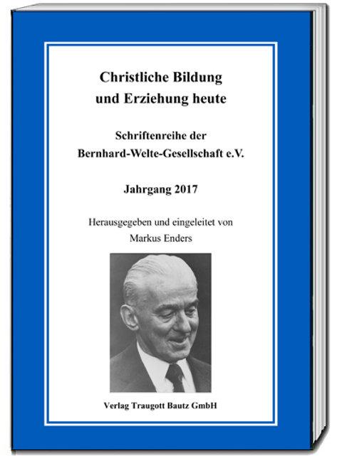 Markus Enders (Hg.) Christliche Bildung und Erziehung heute