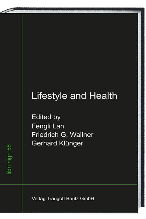 Fengli Lan, Friedrich G. Wallner, Gerhard Klünger - Lifestyle and Health
