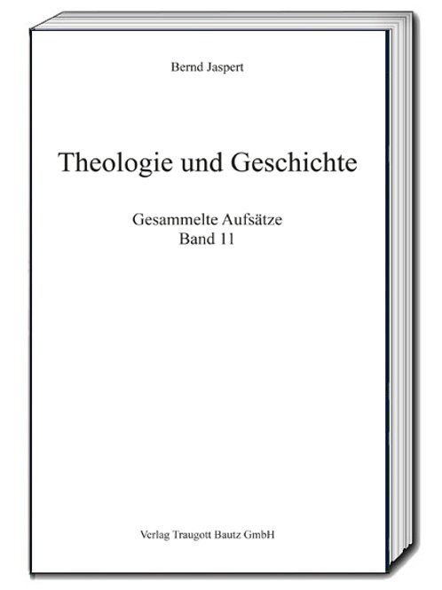 Bernd Jaspert - Theologie und Geschichte
