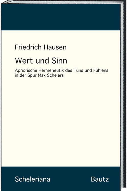 Friedrich Hausen - Wert und Sinn