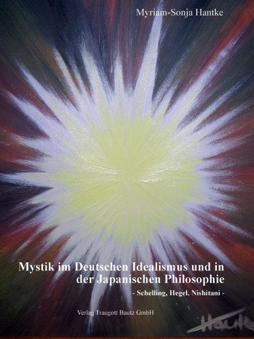 Mystik im Deutschen Idealismus und in der Japanischen Philosophie