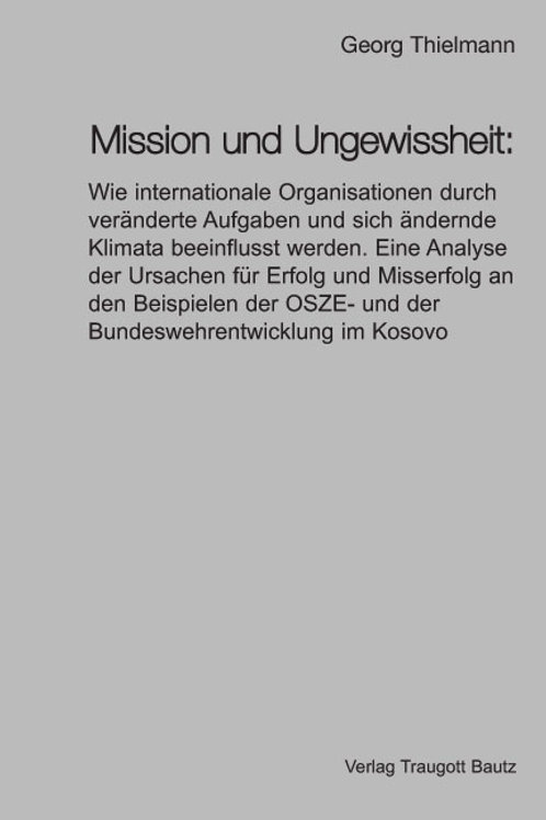 Georg Thielmann - Mission und Ungewissheit