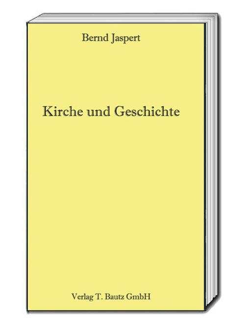 Bernd Jaspert - Kirche und Geschichte