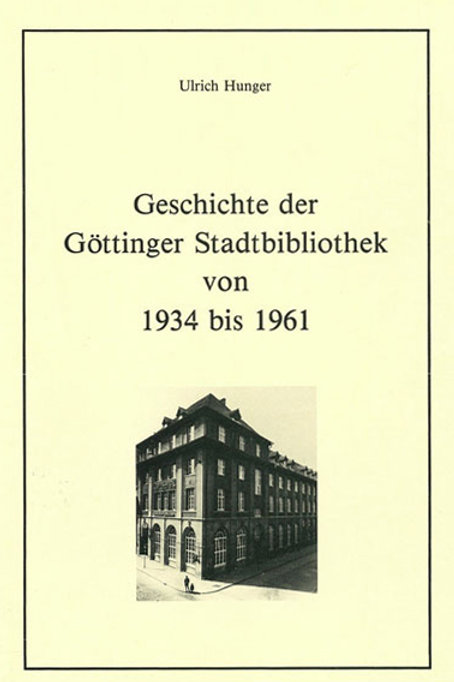 Geschichte der Göttinger Stadtbibliothek von 1934 bis 1961