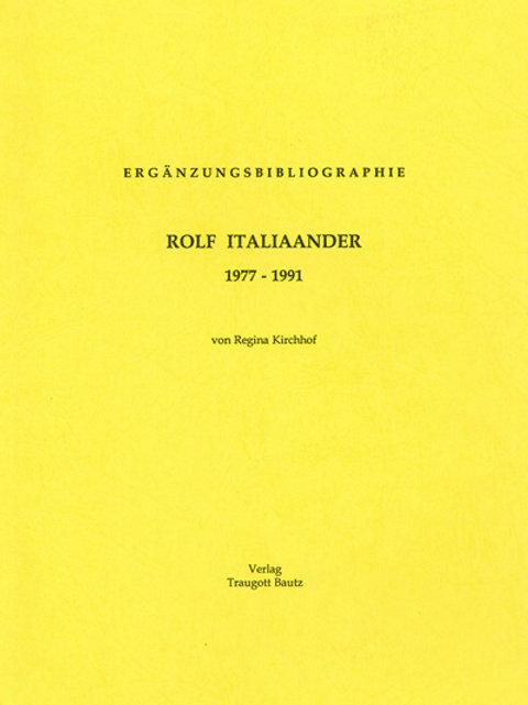 Ergänzungsbibliographie Rolf Italiaander 1977-1991