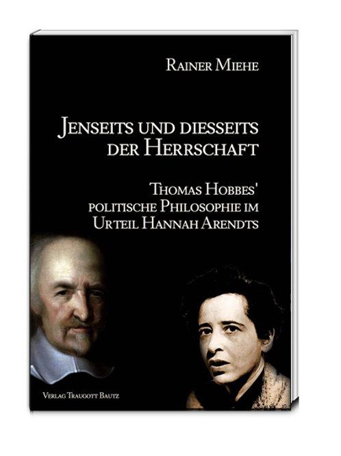 Rainer Miehe - Jenseits und diesseits der Herrschaft