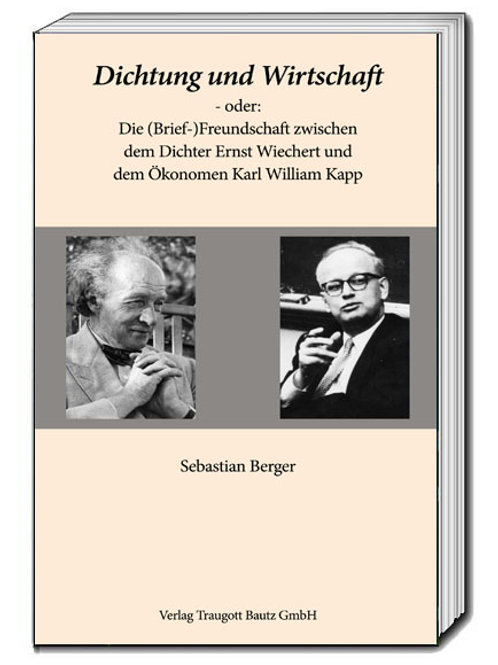 Dr. Sebastian Berger (Hrsg.) Dichtung und Wirtschaft