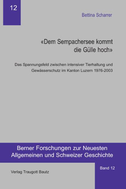 """""""Dem Sempachersee kommt die Gülle hoch"""""""