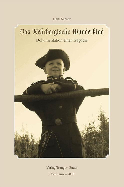 Hans Serner - Das Kehrbergische Wunderkind