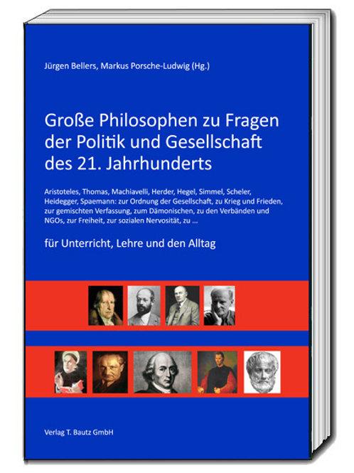 Jürgen Bellers, Markus Porsche-Ludwig (Hg.) Große Philosophen ...