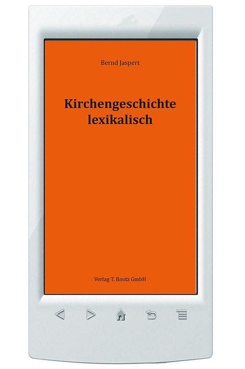E-Book Bernd Jaspert, Kirchengeschichte lexikalisch