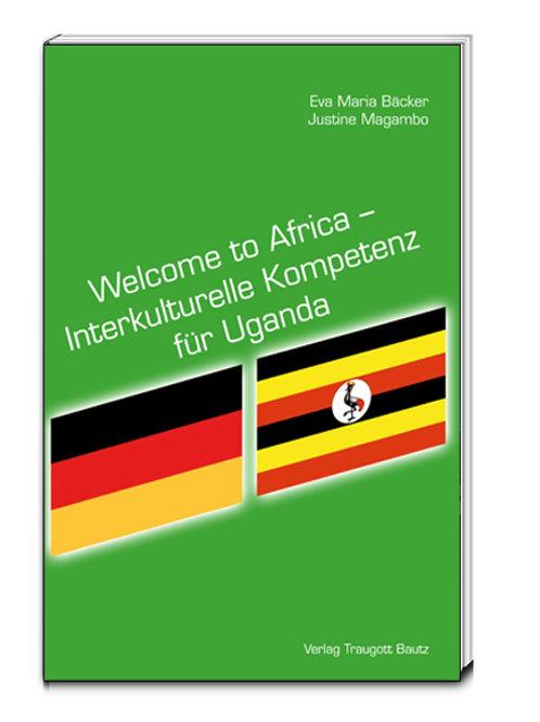 Eva Maria Bäcker / Justine Magambo - Welcome to Africa