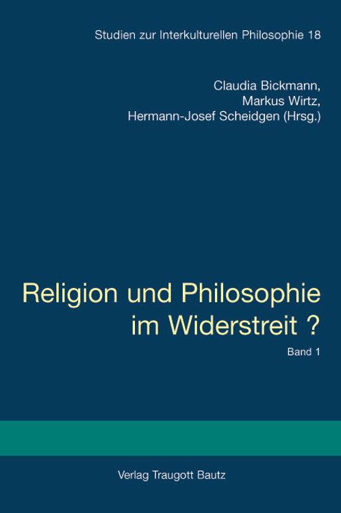 Religion und Philosophie im Widerstreit?