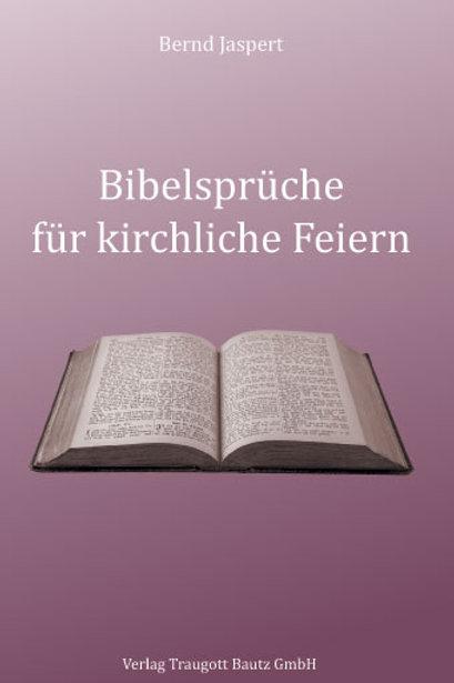 Bernd Jaspert - Bibelsprüche für kirchliche Feiern