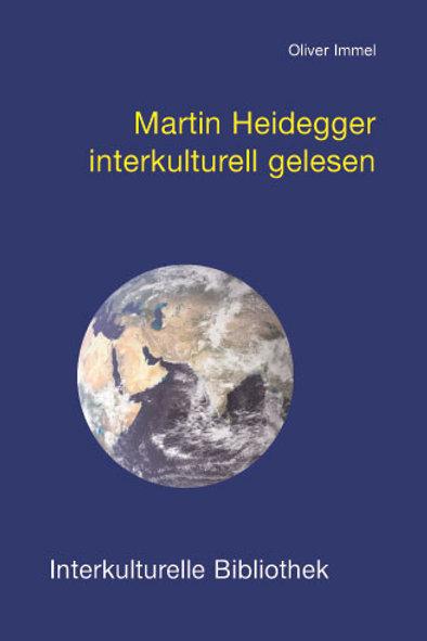 Martin Heidegger interkulturell gelesen