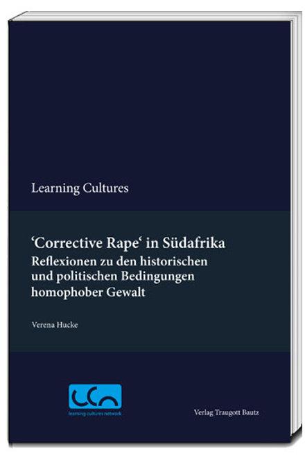 """Verena Hucke """"Corrective Rape"""" in Südafrika"""