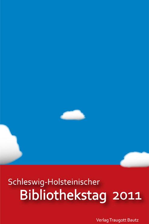 Schleswig-Holsteinischer Bibliothekstag 2011