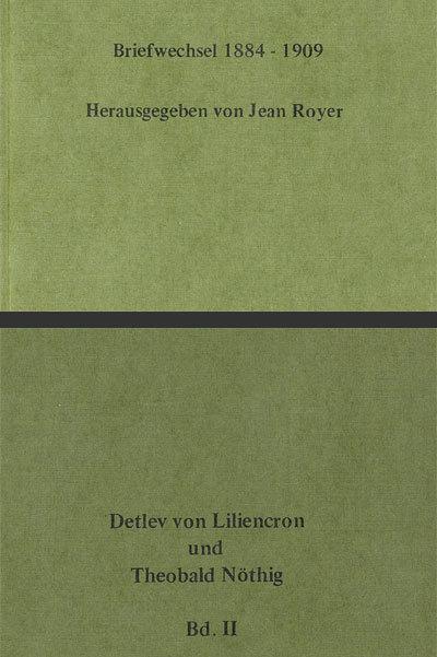 Detlev von Liliencron und Theobald Nöthig