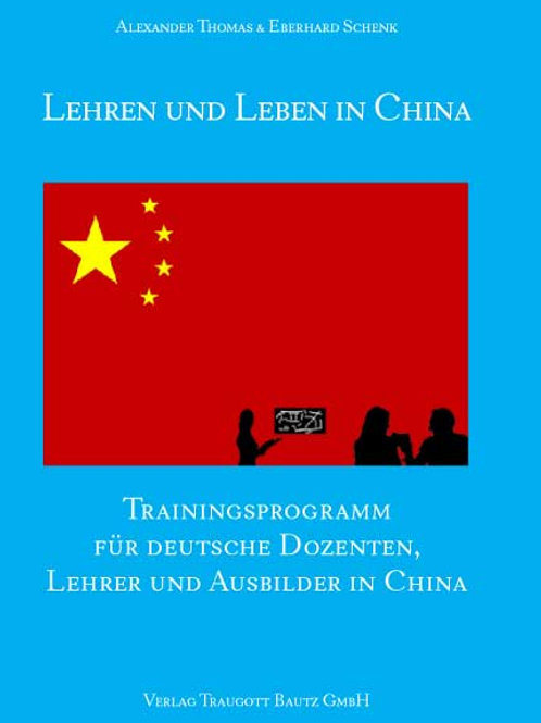 Alexander Thomas & Eberhard Schenk Lehren und Leben in China